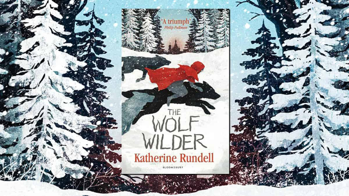Check out The Wolf Wilder by Katherine Rundell! - Fun Kids - the UK's  children's radio station