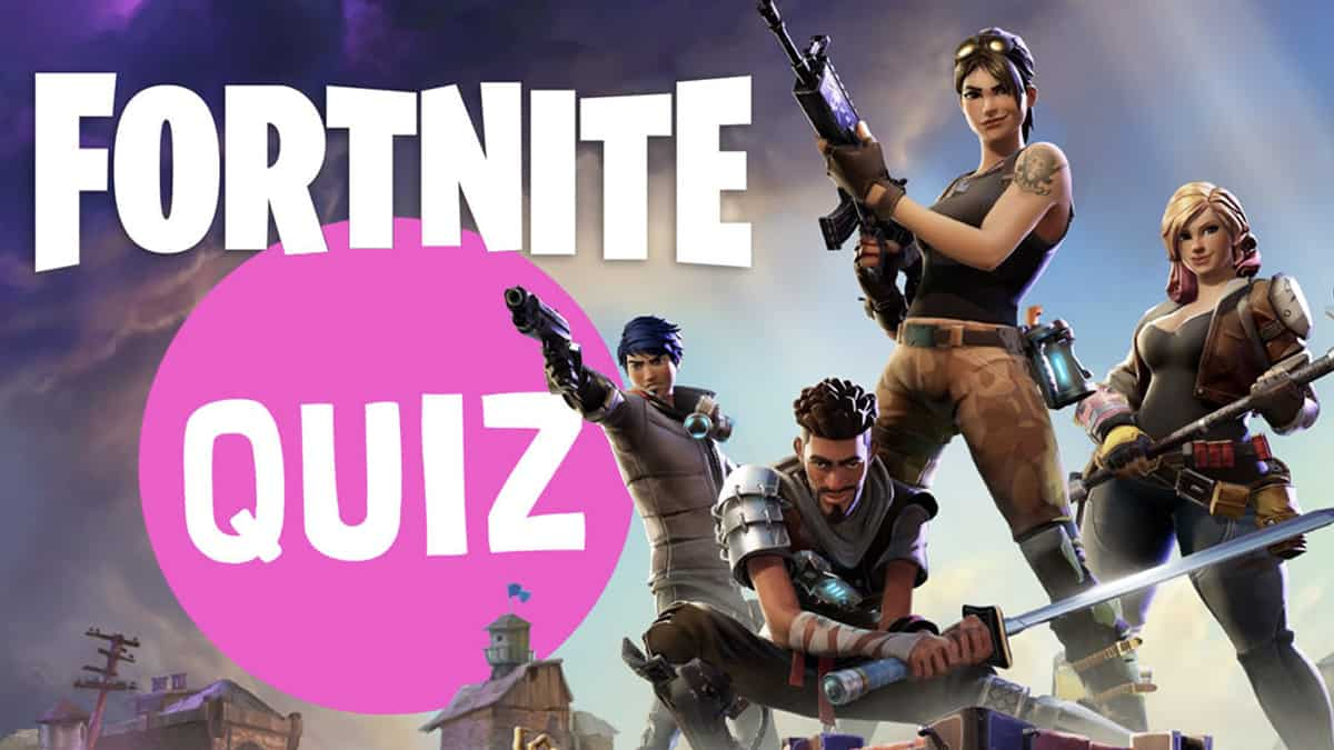 How much do you know about Fortnite? Take this quiz and