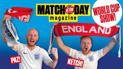 46d481555 Get the brand-new Match of The Day Magazine World Cup Show podcast ...