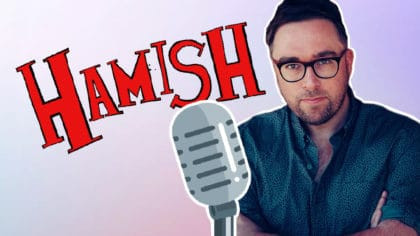 Danny Wallace and Jamie Littler chat Hamish and The ...